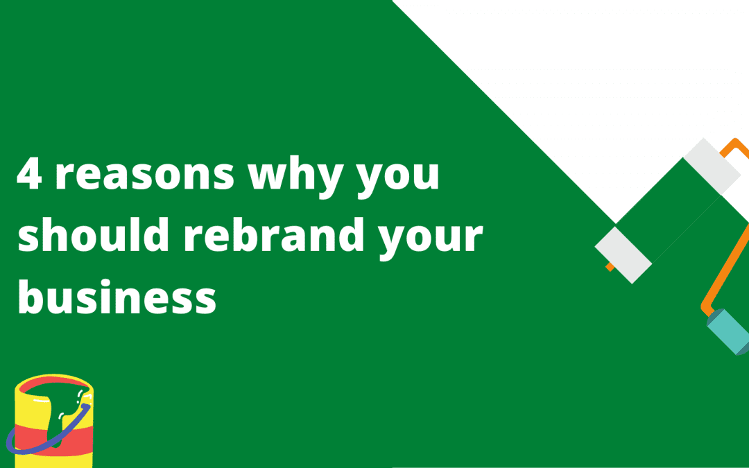 4 reasons why you should rebrand your business